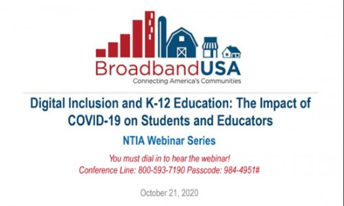 Digital Inclusion and K-12 Education: The Impact of COVID-19 on Students and Educators by BroadbandUSA Slides