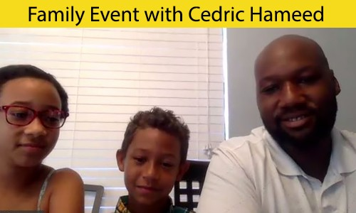 Online Family Event with Cedrid Hameed — June 30, 2020