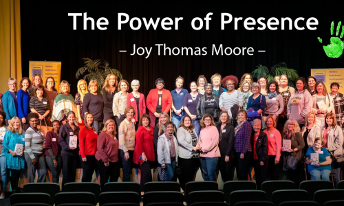 The Power of Presence Book Circle Kick-off Event with Author, Joy Thomas Moore — January 31, 2019