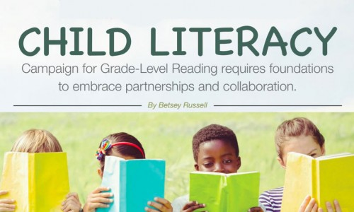 Rewriting the Rule Book on Child Literacy: Campaign for Grade-Level Reading requires foundations to embrace partnerships and collaboration.