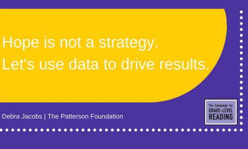 """Hope is not a strategy. Let's use data to drive results."" – Debra Jacobs"